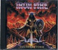 IRON FIRE/THUNDERSTORM