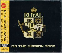 ロイヤル・ハント/オン・ザ・ミッション・2002