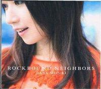 水樹奈々/ROCKBOUND NEIGHBORS