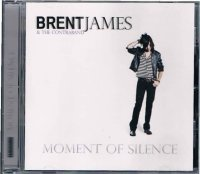 BRENT JAMES & THE CONTRABAND/MOMENT OF SILENCE