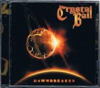CRYSTAL BALL/DAWNBREAKER