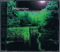Despairation/Songs Of Love And Redemption