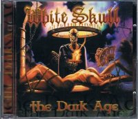 WHITE SKULL/THE DARK AGE