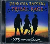JENNIFER BATTEN'S TRIBAL RAGE/MOMENTUM
