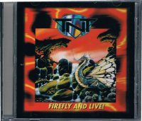 TNT/FIREFLY AND LIVE!