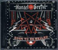 HANZEL UND GRETYL/BORN TO BE HEILED