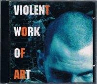 VIOLENT WORK OF ART(CD−R)