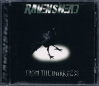 RAVENS'HEAD/FROM THE DARKNESS