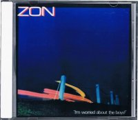 ZON/I'm Worried About The Boys