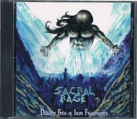 SACRAL RAGE/DEADLY BITS OF IRON FRAQMENTS