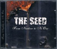 THE SEED/From Nowhere to No One