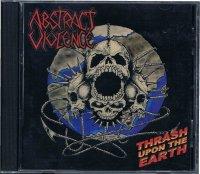 ABSTRACT VIOLENCE/THRASH UPON THE EARTH