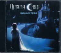 UNRULY CHILD/WAITING FOR THE SUN