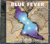 BLUE FEVER/ANOTHER LAND