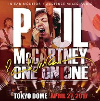 Paul McCartney(ポール・マッカートニー)/ONE ON ONE TOKYO DOME April 27, 2017 IEM+AUD 【2CD】