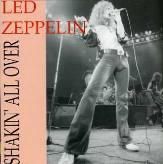 Led Zeppelin - Shakin' All Over