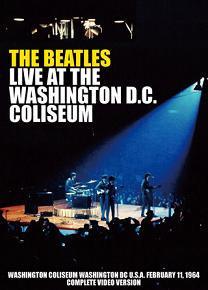 The Beatles(ビートルズ)/LIVE AT THE WASHINGTON COLISEUM【DVD】