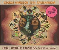 George Harrison(ジョージ・ハリスン)/FORTWORTH EXPRESS definitive master 【2CD】