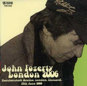 John Fogerty(ジョン・フォガティ)/London 2006【2CDR】
