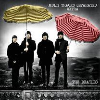 The Beatles(ビートルズ)/MULTI TRACKS SEPARATED EXTRA 【CD】