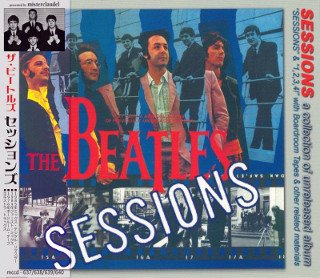 The Beatles(ビートルズ)/SESSIONS a collection of unreleased album 【2CD】