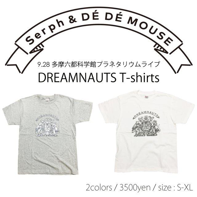 Serph & DÉ DÉ MOUSE / DREAMNAUTS Tee
