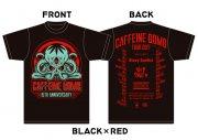 CAFFEINE BOMB 15TH TOUR T �