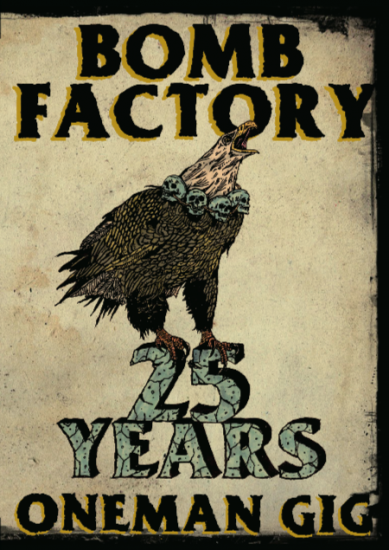 【BOMB FACTORY】25YEARS ONE MAN GIG DVD