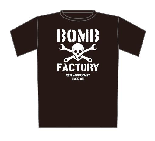 【BOMB FACTORY】25TH ANNIVERSARY T-SHIRTS