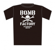 【BOMB FACTORY】25TH ANNIVERSARY T-SHIRTS