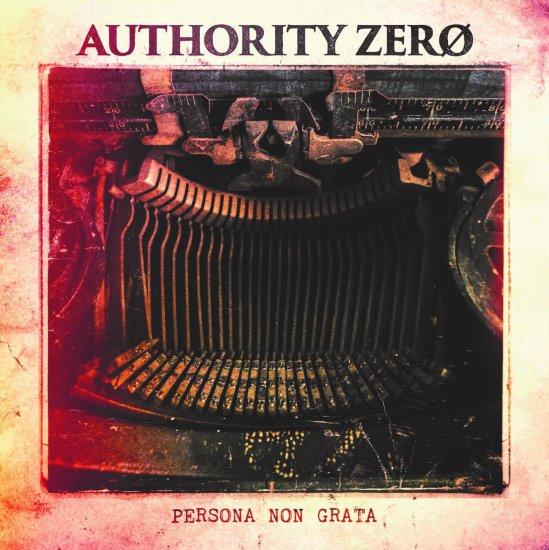 【AUTHORITY ZERO】Persona Non Grata
