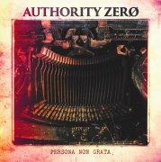 【AUTHORITY ZERO】Persona Non Grata【LP】