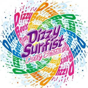 【Dizzy Sunfist】Dizzy Beats