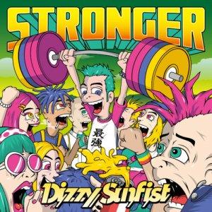 【Dizzy Sunfist】STRONGER