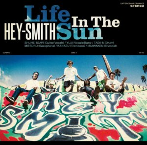 【HEY-SMITH】 Life In The Sun【初回限定盤】