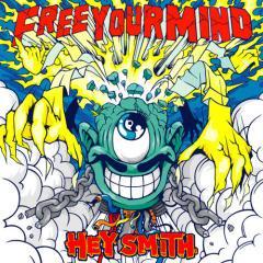 【HEY-SMITH】Free Your Mind