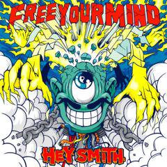 【HEY-SMITH】Free Your Mind