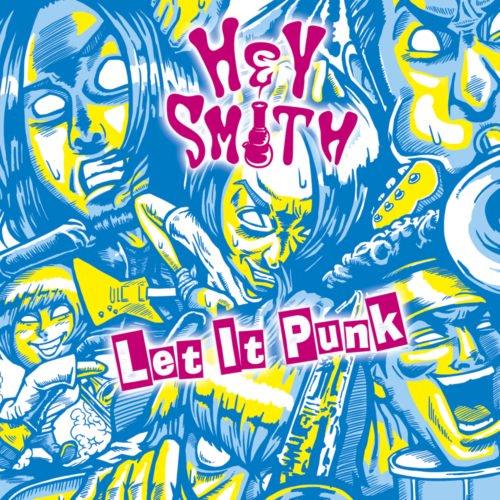【HEY-SMITH】Let It Punk