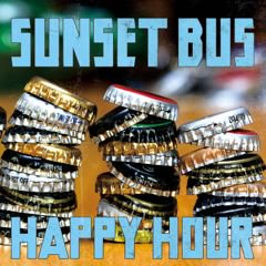 【SUNSET BUS】HAPPY HOUR