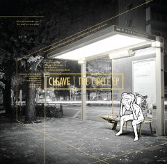 【CLEAVE】THE CIRCLE EP