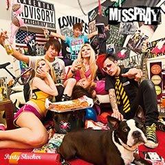 【MISSPRAY】Party Slacker