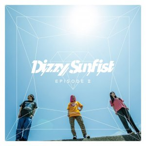 【Dizzy Sunfist】EPISODE �