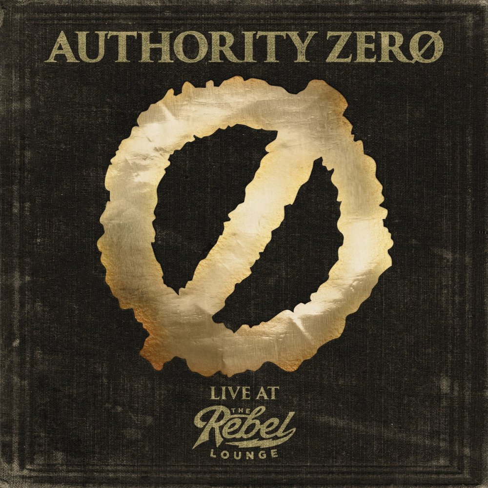【AUTHORITY ZERO】Live at The Rebel Lounge【LP】