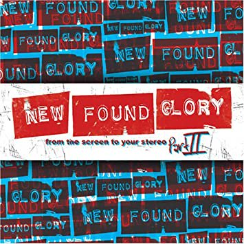 【NEW FOUND GLORY】FROM THE SCREEN TO YOUR STEREO 2