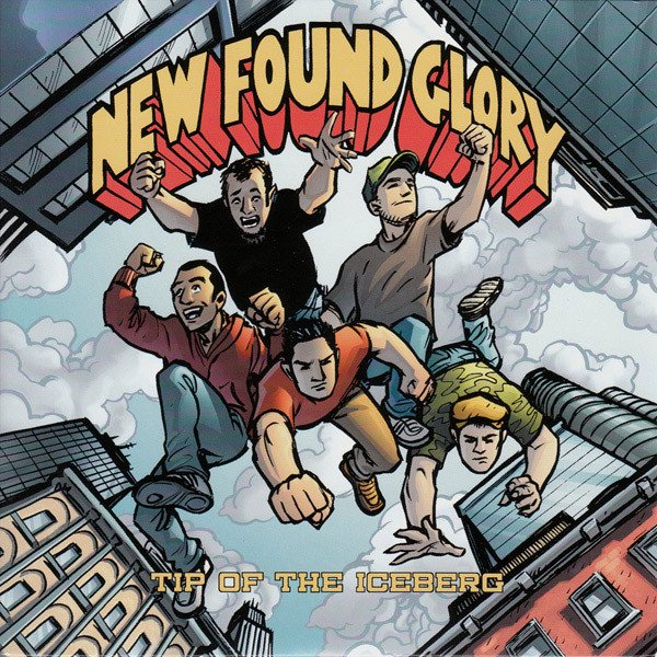 【NEW FOUND GLORY】Tip Of The lceberg【通常盤】