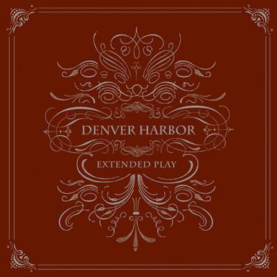 【Denver Harbor】Extended Play