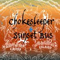 【SUNSET BUS×Chokesleeper】CROSS ISLAND