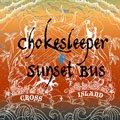 【SUNSET BUS×Chokesleeper】CROSS ISLAND