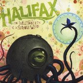 【HALIFAX】The Inevitablility of a Strange World