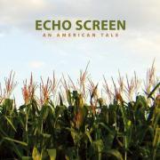 【ECHO SCREEN】AN AMERICAN TALE